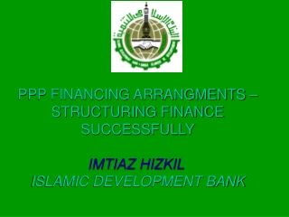 Project has to be Bankable, needs adequate technical and financial resources for preparation