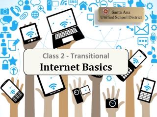 Class 2 - Transitional Internet Basics