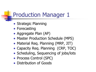 Production Manager 1