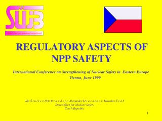REGULATORY ASPECTS OF NPP SAFETY