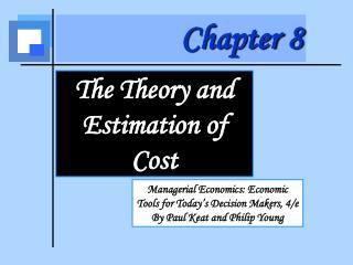 Managerial Economics: Economic Tools for Today s Decision Makers, 4