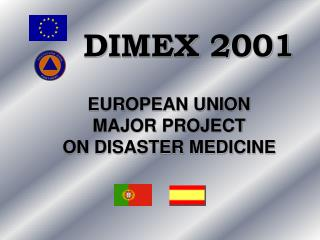 EUROPEAN UNION  MAJOR PROJECT  ON DISASTER MEDICINE