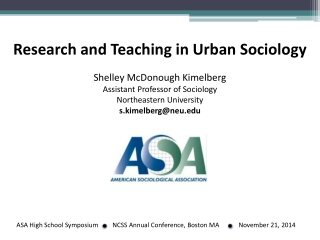 Research and Teaching in Urban Sociology Shelley McDonough Kimelberg