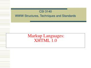 Markup Languages: XHTML 1.0
