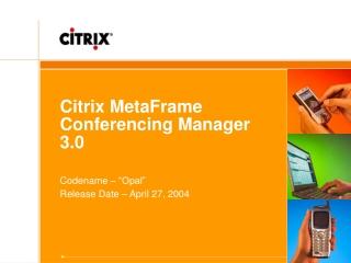 Citrix MetaFrame Conferencing Manager 3.0