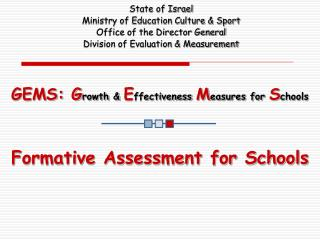 GEMS: G rowth &  E ffectiveness M easures for  S chools