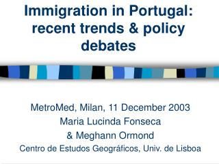 Immigration in Portugal: recent trends & policy debates