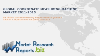 Forecast of Global Coordinate Measuring Machine Market 2011