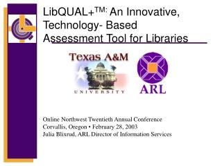 Online Northwest Twentieth Annual Conference Corvallis, Oregon  • February 28, 2003