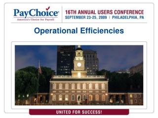 Operational Efficiencies
