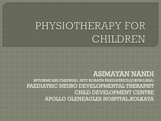 PHYSIOTHERAPY FOR CHILDREN