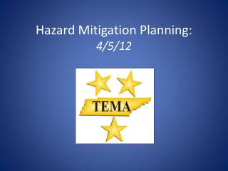 Hazard Mitigation Planning:  4/5/12