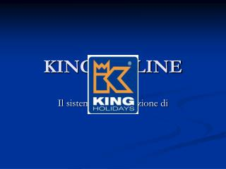 KING ON LINE