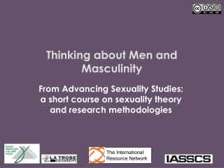 Thinking about Men and Masculinity
