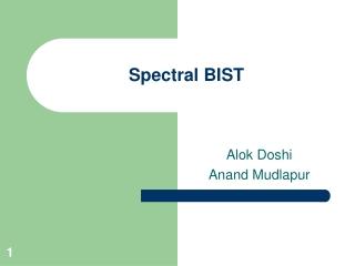 Spectral BIST