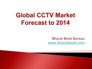 Global CCTV Market Forecast to 2014
