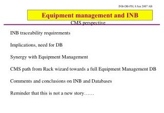 Equipment management and INB