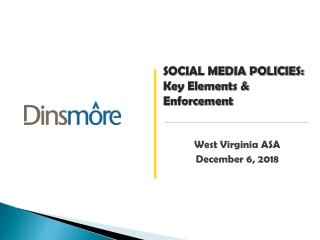 SOCIAL MEDIA POLICIES: Key Elements & Enforcement