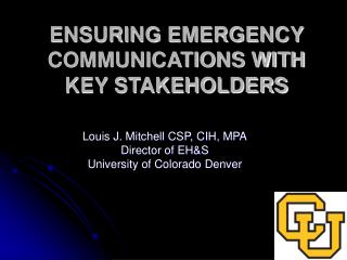 ENSURING EMERGENCY COMMUNICATIONS WITH KEY STAKEHOLDERS