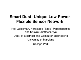 Smart Dust: Unique Low Power Flexible Sensor Network