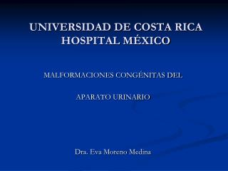 UNIVERSIDAD DE COSTA RICA HOSPITAL MÉXICO