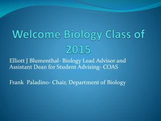 Welcome Biology Class of 2015