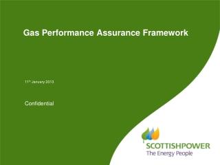 Gas Performance Assurance Framework
