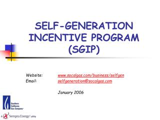 SELF-GENERATION INCENTIVE PROGRAM (SGIP)