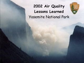 2002 Air Quality Lessons Learned Yosemite National Park