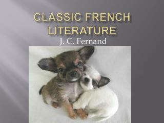 Classic French Literature