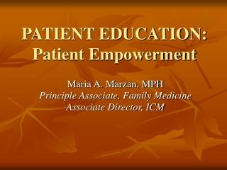 PATIENT EDUCATION: Patient Empowerment