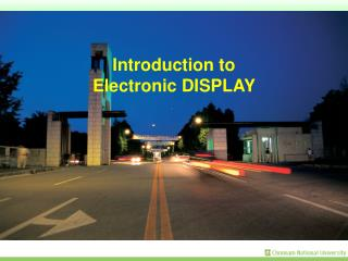 Introduction to Electronic DISPLAY