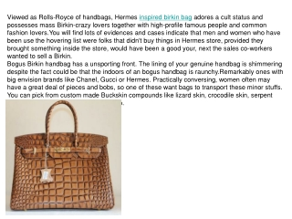 Are you still don't think the expense of Hermes Birkin Bags