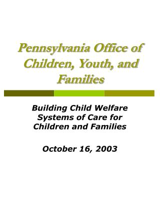 Pennsylvania Office of Children, Youth, and Families