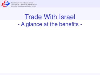 Trade With Israel - A glance at the benefits -