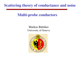 Scattering theory of conductance and noise