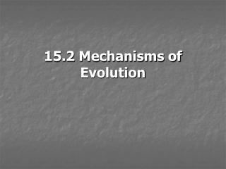 15.2 Mechanisms of Evolution