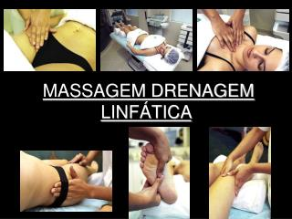 MASSAGEM DRENAGEM LINFÁTICA