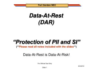 Data-At-Rest (DAR)