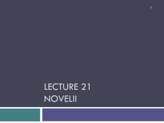 Lecture 21 NOVELII