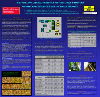WET MILLING CHARACTERISTICS OF TEN LINES FROM THE   GERMPLASM ENHANCEMENT OF MAIZE PROJECT