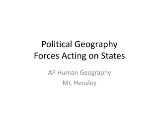 Political Geography Forces Acting on States