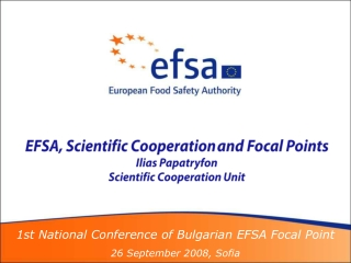 EFSA, Scientific Cooperation  and Focal Points Ilias Papatryfon Scientific Cooperation Unit