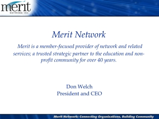 Don Welch President and CEO