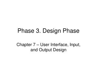 Phase 3. Design Phase