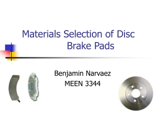 Materials Selection of Disc     Brake Pads