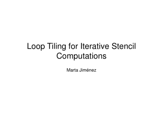 Loop Tiling for Iterative Stencil Computations