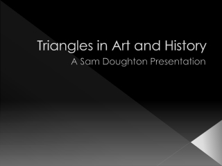 Triangles in Art and History