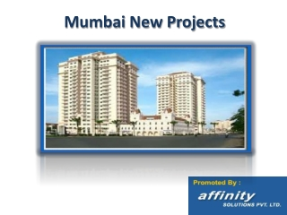 Mumbai New Projects and Properties @09999684166
