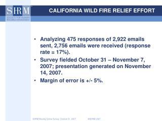 CALIFORNIA WILD FIRE RELIEF EFFORT